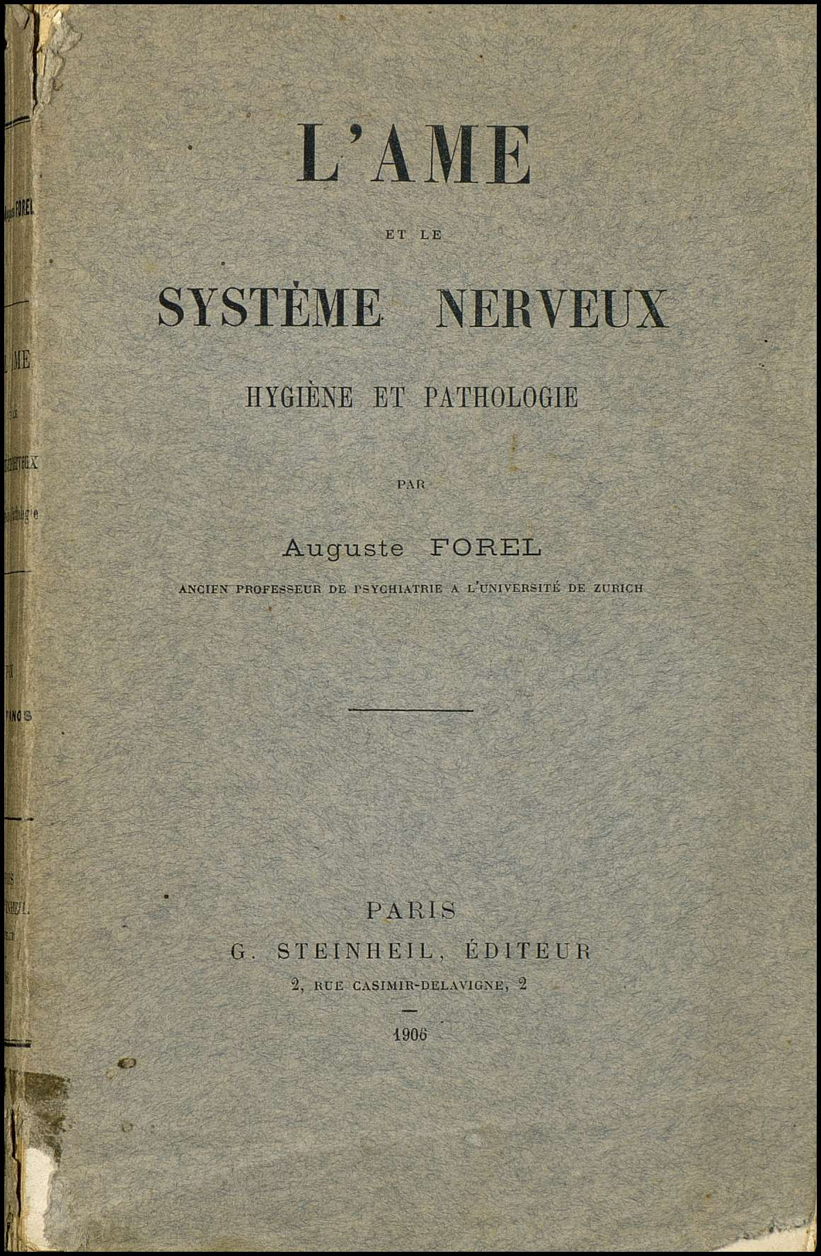L'ame et le système nerveux. Hygiene et pathologie
