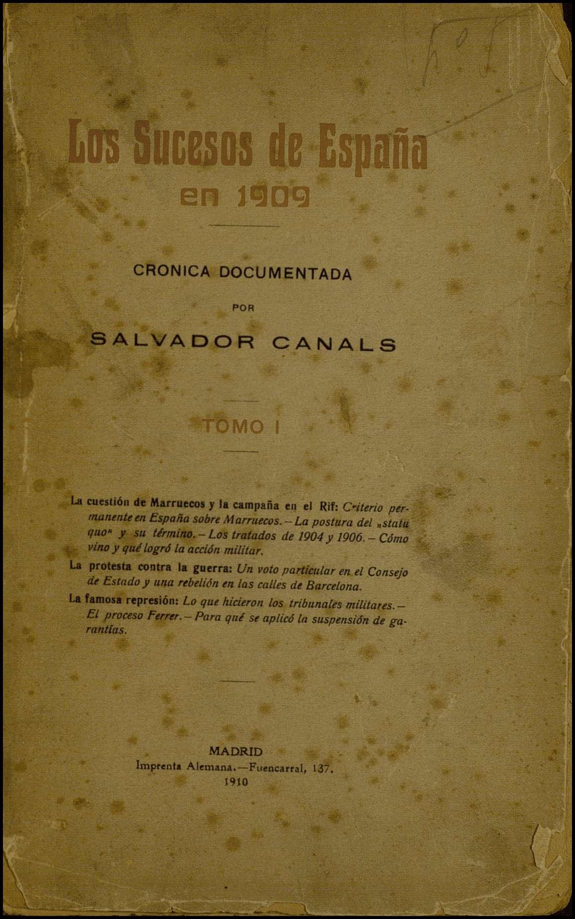 Los sucesos de España en 1909. Crónica documentada. Tomo I