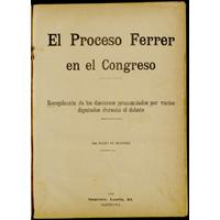 El proceso a Ferrer en el Congreso (1911)